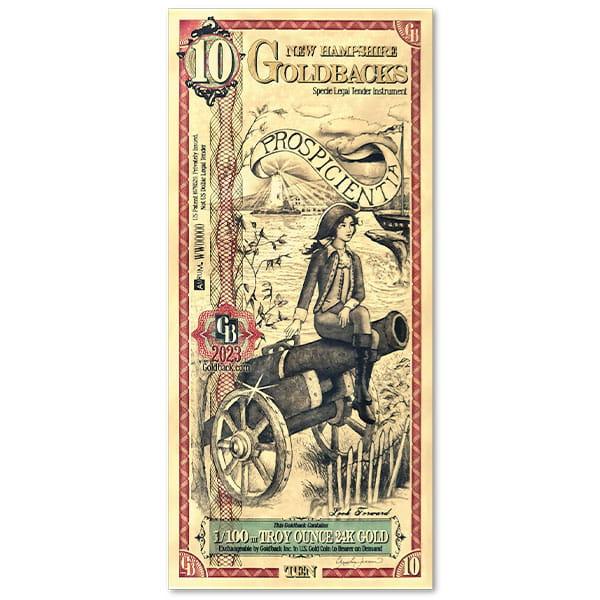 10 New Hampshire Goldback - Prospicientia, 1/100th Troy Oz .9999 Gold-Backed Bill thumbnail