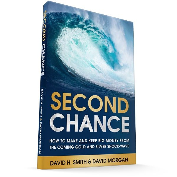 Second Chance [Book]: Learn to Profit From the Coming Gold & Silver  Shock-Wave