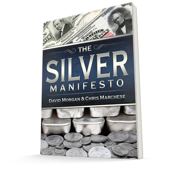 Silver Manifesto by David Morgan and Chris Marchese