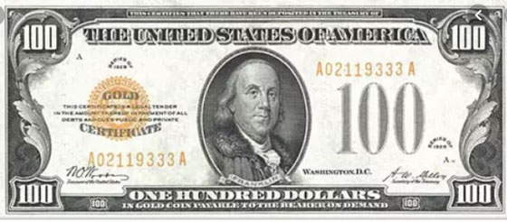 $100 Gold Certificate (backed by gold)