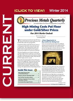 Winter 2014 Precious Metals Newsletter