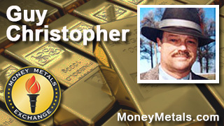 Guy Christopher, columnist for Money Metals Exchange