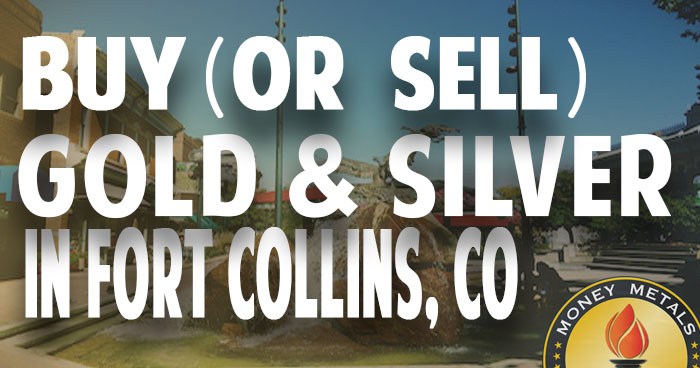 Where to Buy (or Sell) Gold & Silver in Fort Collins, CO