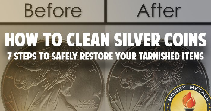 How to Clean Silver Coins: 7 Steps to Safely Restore Your Tarnished