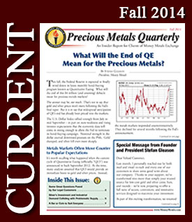 Precious Metals updates with the quarterly newsletter