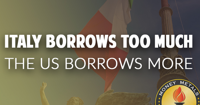 Italy Borrows Too Much, The US Borrows More