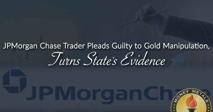 JPMorgan Chase Trader Pleads Guilty to Gold Manipulation