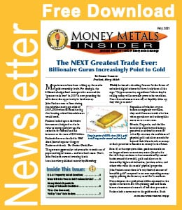 Download the NEW Money Metals Insider (Fall 2021) for FREE HERE!