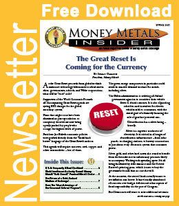 Money Metals Insider 2021