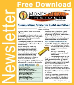 Money Metals Insider (Summer 2020)