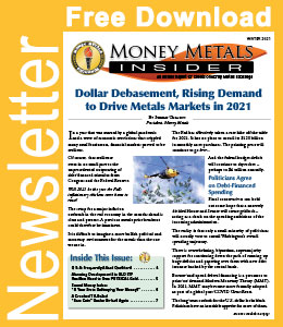 Free Download: Money Metals Insider - Winter 2021