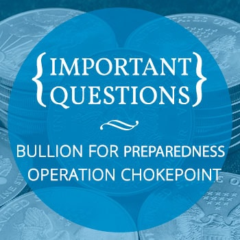 Questions Answered about Preparedness and Operation Chokepoint