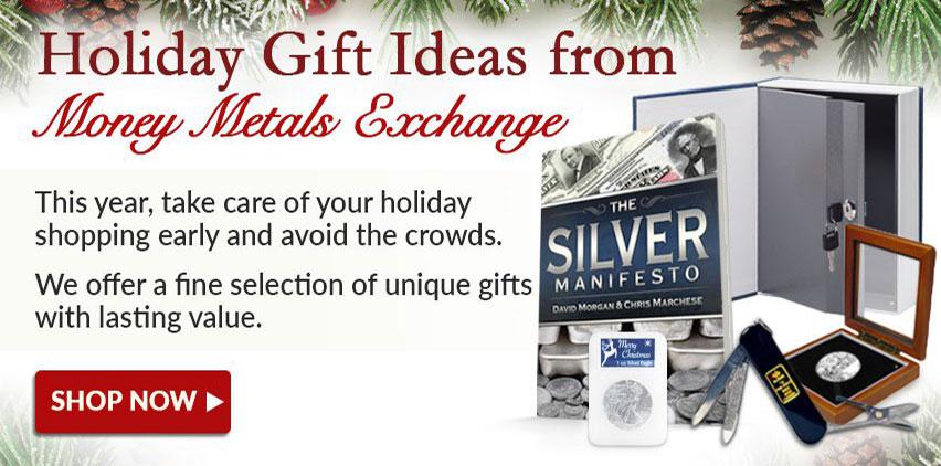 Money Metals Exchange: Holiday Gift Ideas