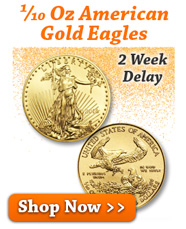 1/10 oz American Gold Eagles
