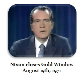 Nixon Closes Gold Window (August 15th, 1971)