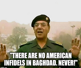 There are no American Infidels in Baghdad. Never!