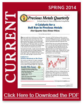 Spring 2014 Precious Metals Newsletter