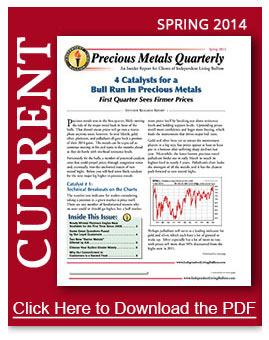 Spring 2014 Precious Metals Newsletter