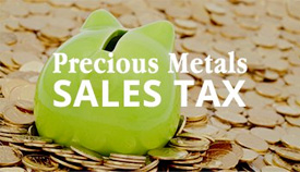 Precious Metals Sales Tax