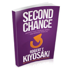 Second Chance: Robert Kiyosaki