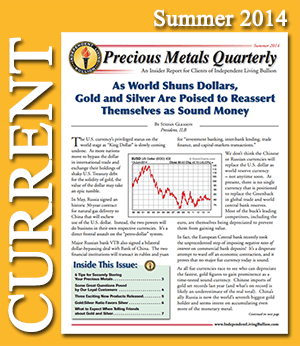 Summer 2014 Precious Metals Quarterly Newsletter