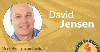 Precious Metals Prices Drop, Copper Rises; David Jensen: Gold & Silver to Head Dramatically Higher
